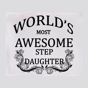 World's Most Awesome Step-Daughter Throw Blanket