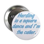 Herding is A Dance Button