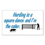 Herding is A Dance Rectangle Sticker