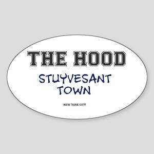 THE HOOD - STUYVESANT TOWN - NEW YO Sticker (Oval)