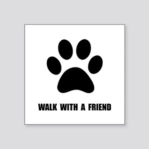 "Walk Pet Square Sticker 3"" x 3"""