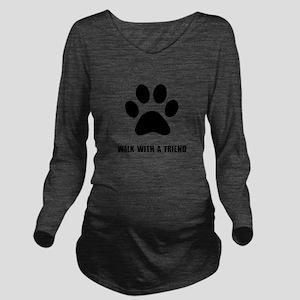 Walk Pet Long Sleeve Maternity T-Shirt