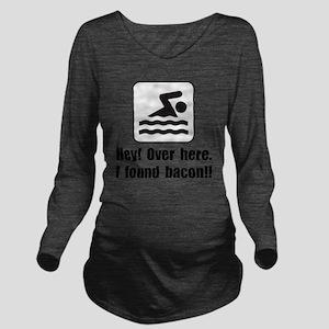 Found Bacon Long Sleeve Maternity T-Shirt
