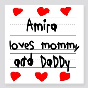 """Amira Loves Mommy and Da Square Car Magnet 3"""" x 3"""""""