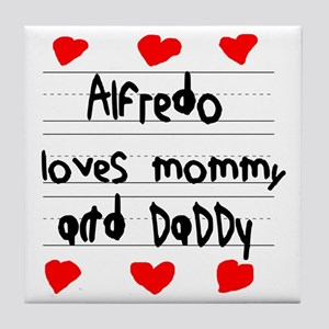 Alfredo Loves Mommy and Daddy Tile Coaster