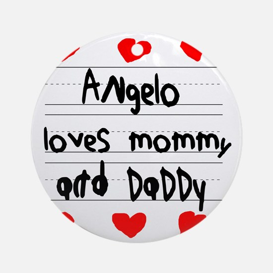Angelo Loves Mommy and Daddy Round Ornament