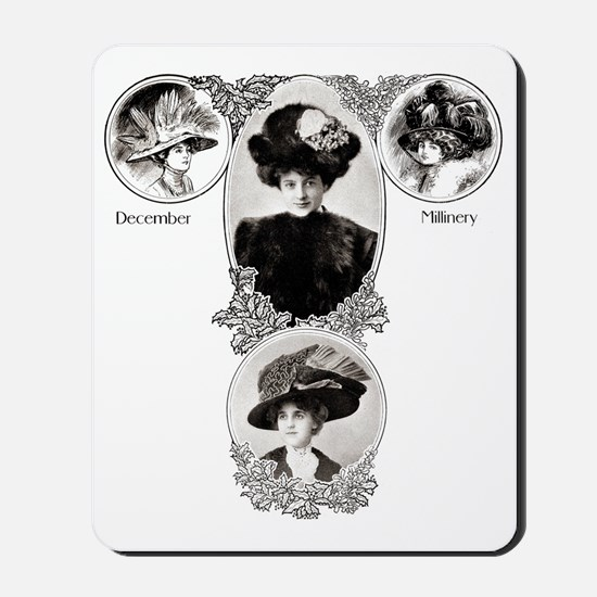 1908 December Millinery Mousepad
