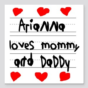 "Arianna Loves Mommy and  Square Car Magnet 3"" x 3"""