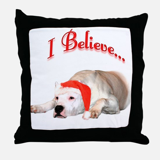 Dogo I Believe Throw Pillow