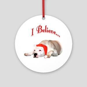 Dogo I Believe Ornament (Round)