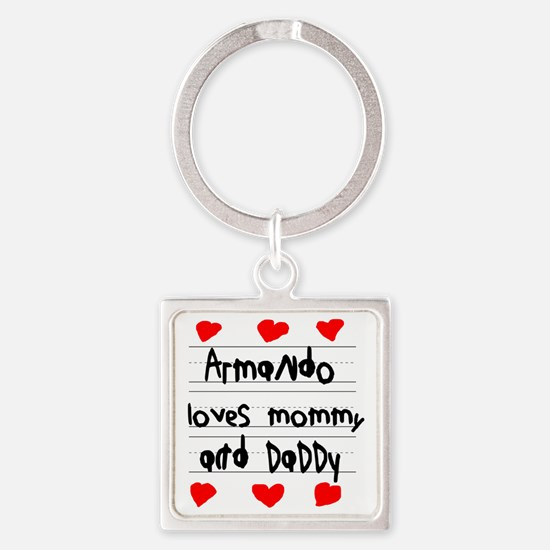 Armando Loves Mommy and Daddy Square Keychain
