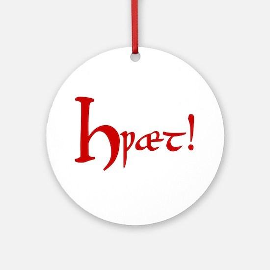 Hwaet! (Red) Ornament (Round)