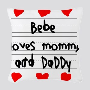 Bebe Loves Mommy and Daddy Woven Throw Pillow