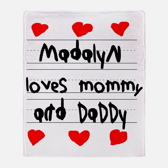 Madalyn Loves Mommy and Daddy Throw Blanket