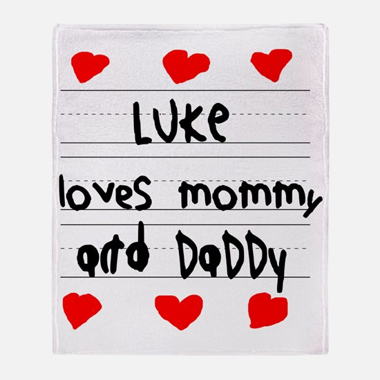 Luke Loves Mommy and Daddy Throw Blanket