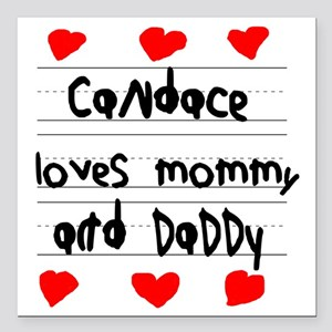 """Candace Loves Mommy and  Square Car Magnet 3"""" x 3"""""""