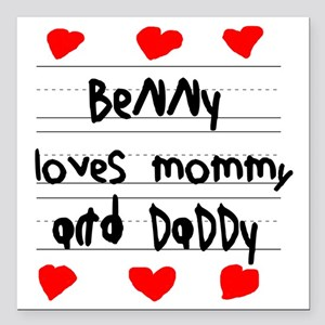 "Benny Loves Mommy and Da Square Car Magnet 3"" x 3"""