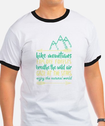 Hike Mountains Explore Forest T Shirt T-Shirt