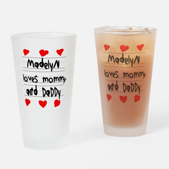 Madelyn Loves Mommy and Daddy Drinking Glass