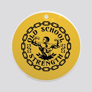 Old School Strength Vintage Round Ornament