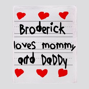 Broderick Loves Mommy and Daddy Throw Blanket