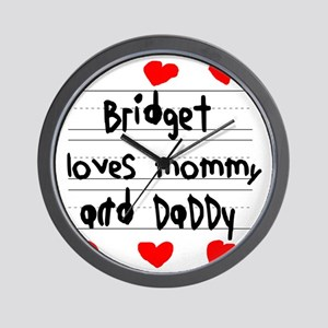 Bridget Loves Mommy and Daddy Wall Clock