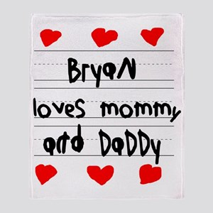Bryan Loves Mommy and Daddy Throw Blanket