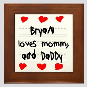 Bryan Loves Mommy and Daddy Framed Tile