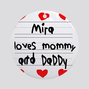 Mira Loves Mommy and Daddy Round Ornament