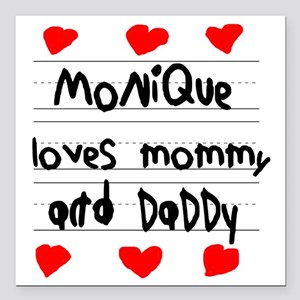 "Monique Loves Mommy and  Square Car Magnet 3"" x 3"""