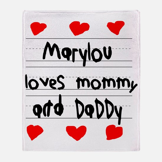 Marylou Loves Mommy and Daddy Throw Blanket