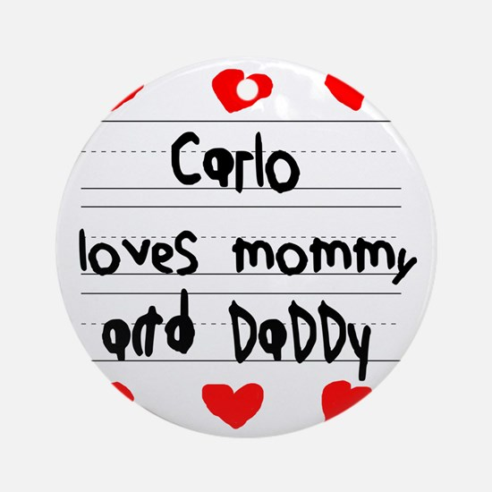 Carlo Loves Mommy and Daddy Round Ornament