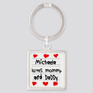 Michaela Loves Mommy and Daddy Square Keychain
