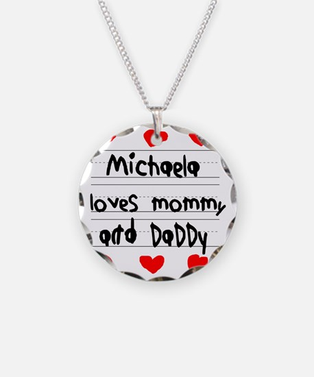Michaela Loves Mommy and Dad Necklace