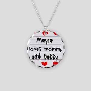 Mayra Loves Mommy and Daddy Necklace Circle Charm
