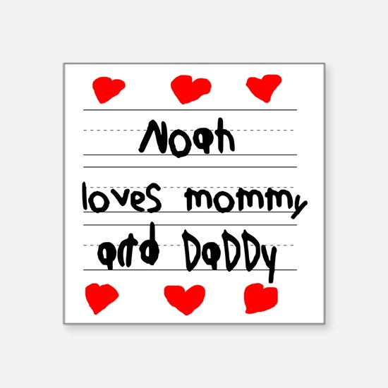 """Noah Loves Mommy and Daddy Square Sticker 3"""" x 3"""""""
