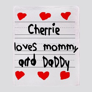 Cherrie Loves Mommy and Daddy Throw Blanket