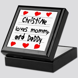 Christine Loves Mommy and Daddy Keepsake Box