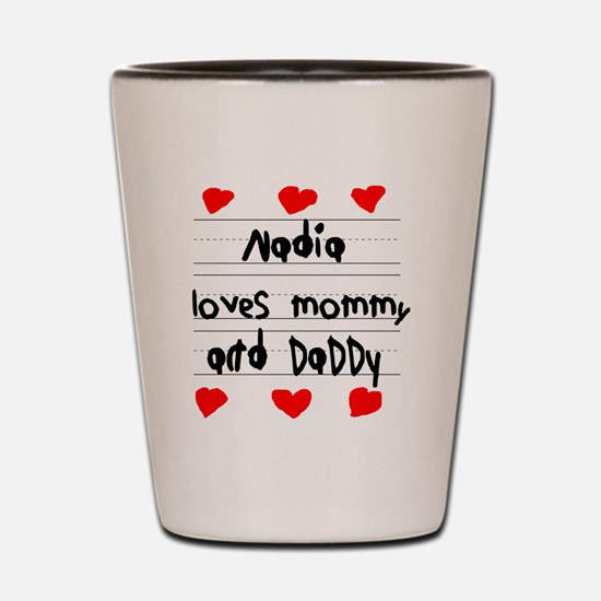 Nadia Loves Mommy and Daddy Shot Glass