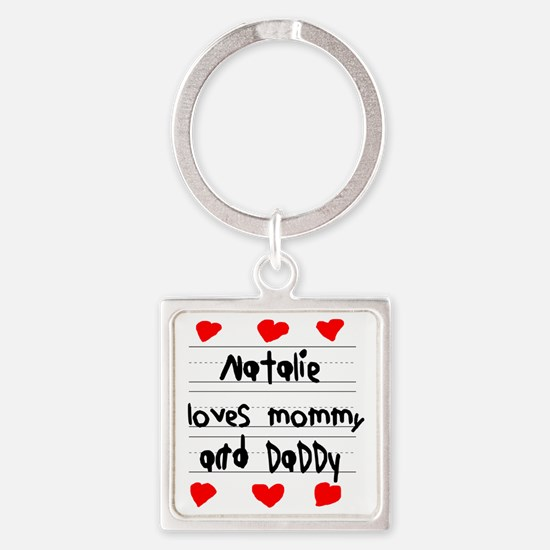 Natalie Loves Mommy and Daddy Square Keychain