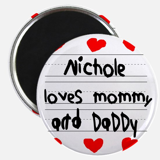Nichole Loves Mommy and Daddy Magnet