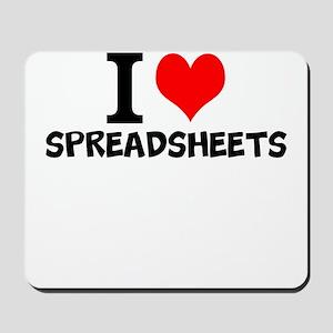 I Love Spreadsheets Mousepad