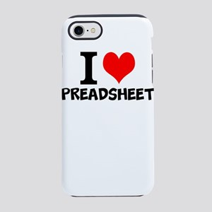I Love Spreadsheets iPhone 7 Tough Case