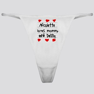 Nicolette Loves Mommy and Daddy Classic Thong