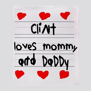 Clint Loves Mommy and Daddy Throw Blanket