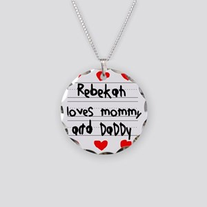 Rebekah Loves Mommy and Dadd Necklace Circle Charm