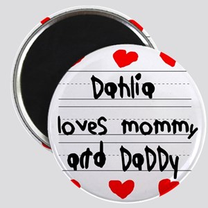 Dahlia Loves Mommy and Daddy Magnet
