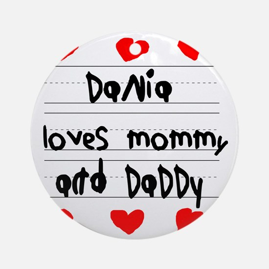 Dania Loves Mommy and Daddy Round Ornament