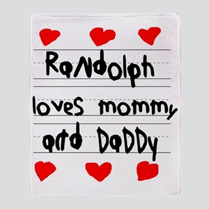 Randolph Loves Mommy and Daddy Throw Blanket
