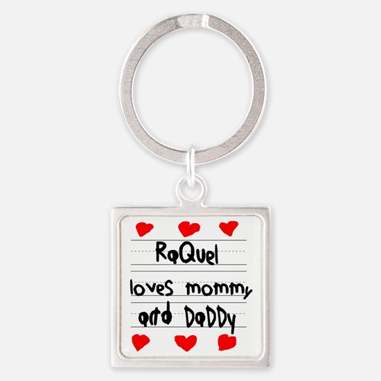 Raquel Loves Mommy and Daddy Square Keychain
